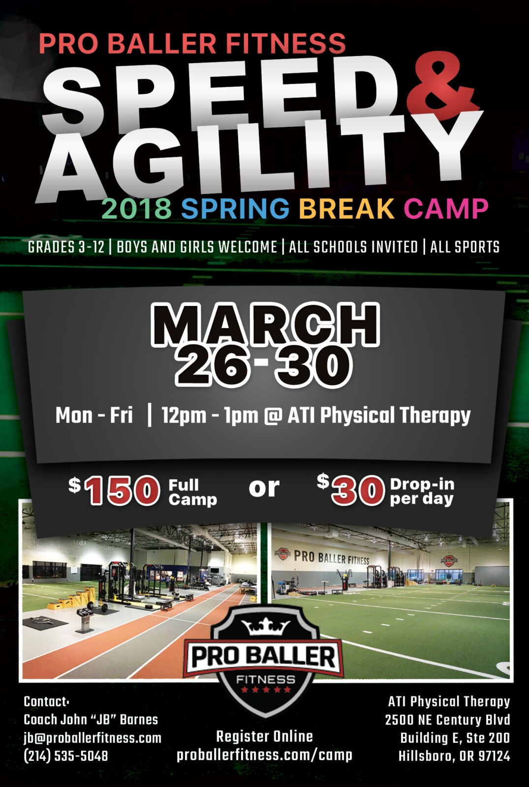 Pro Baller Fitness 2018 Spring Break Camp